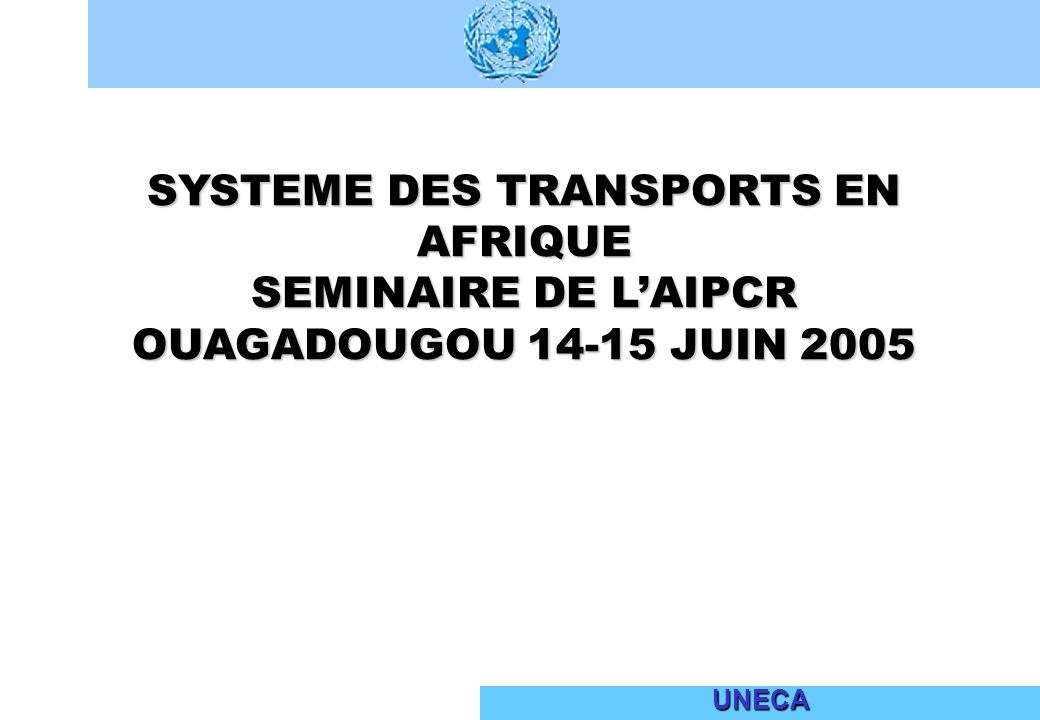 SYSTEME DES TRANSPORTS EN AFRIQUE