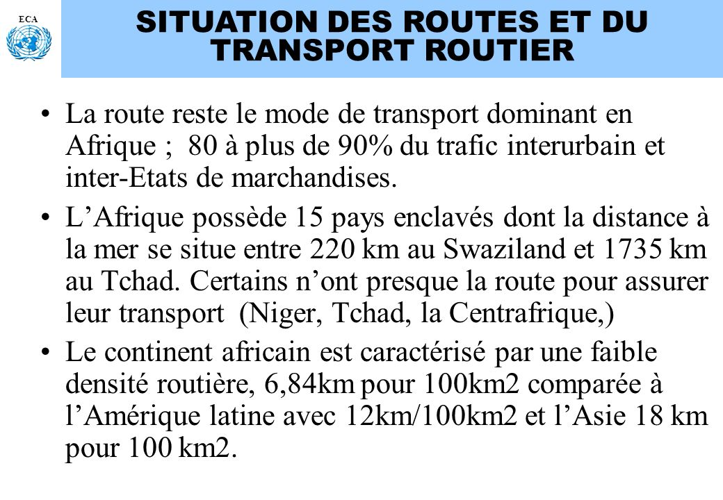 SITUATION DES ROUTES ET DU TRANSPORT ROUTIER