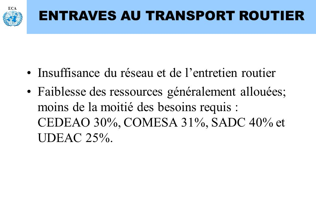 ENTRAVES AU TRANSPORT ROUTIER