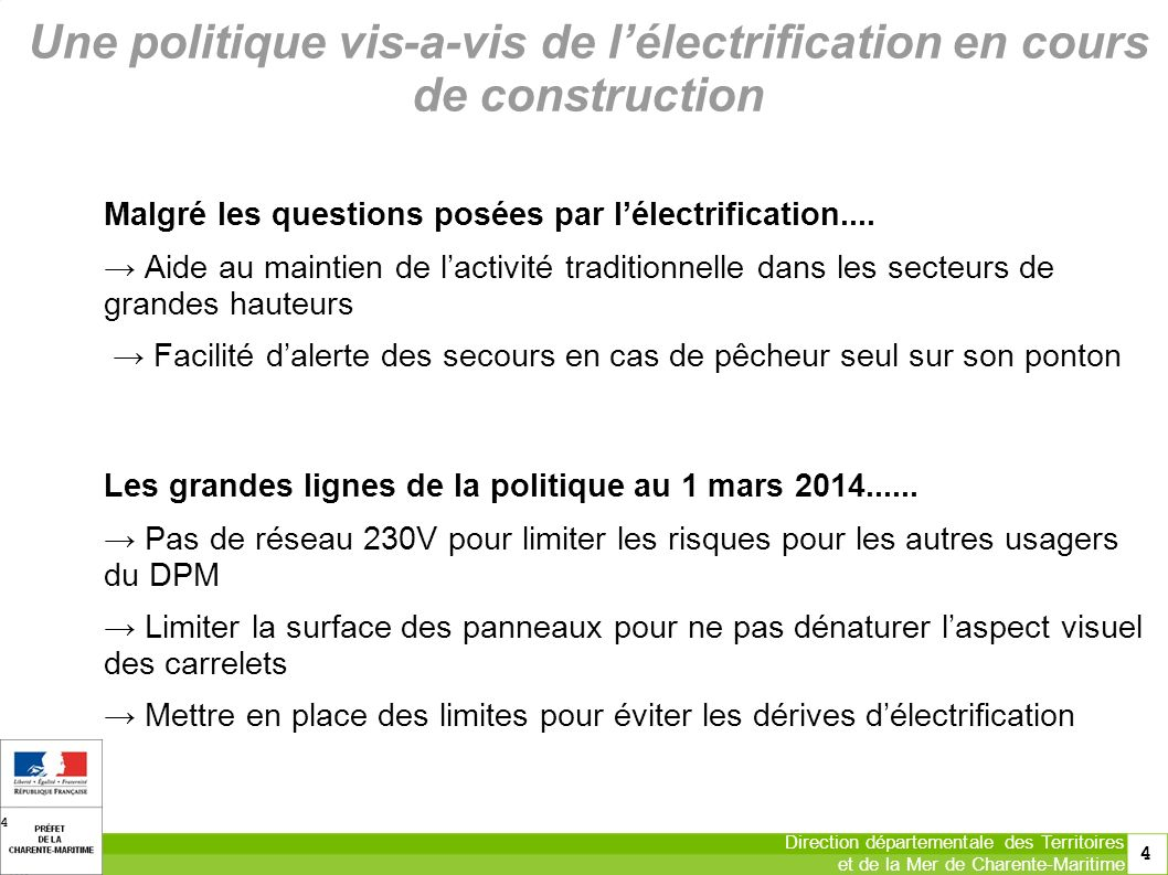 Une politique vis-a-vis de l'électrification en cours de construction