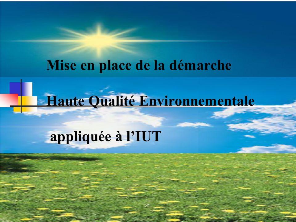 Mise en place de la démarche Haute Qualité Environnementale appliquée à l'IUT
