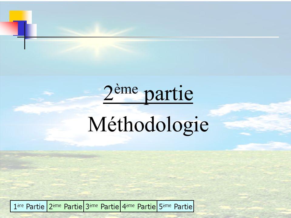2ème partie Méthodologie