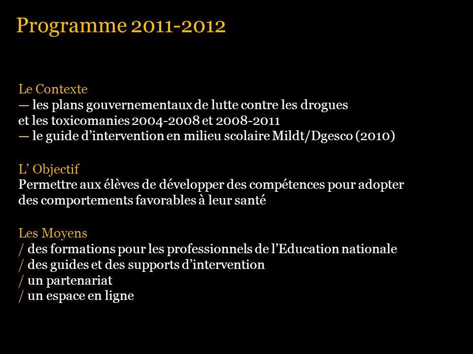 Programme 2011-2012 Le Contexte