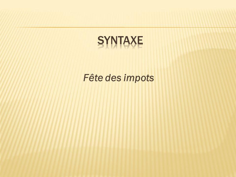syntaxe Fête des impots