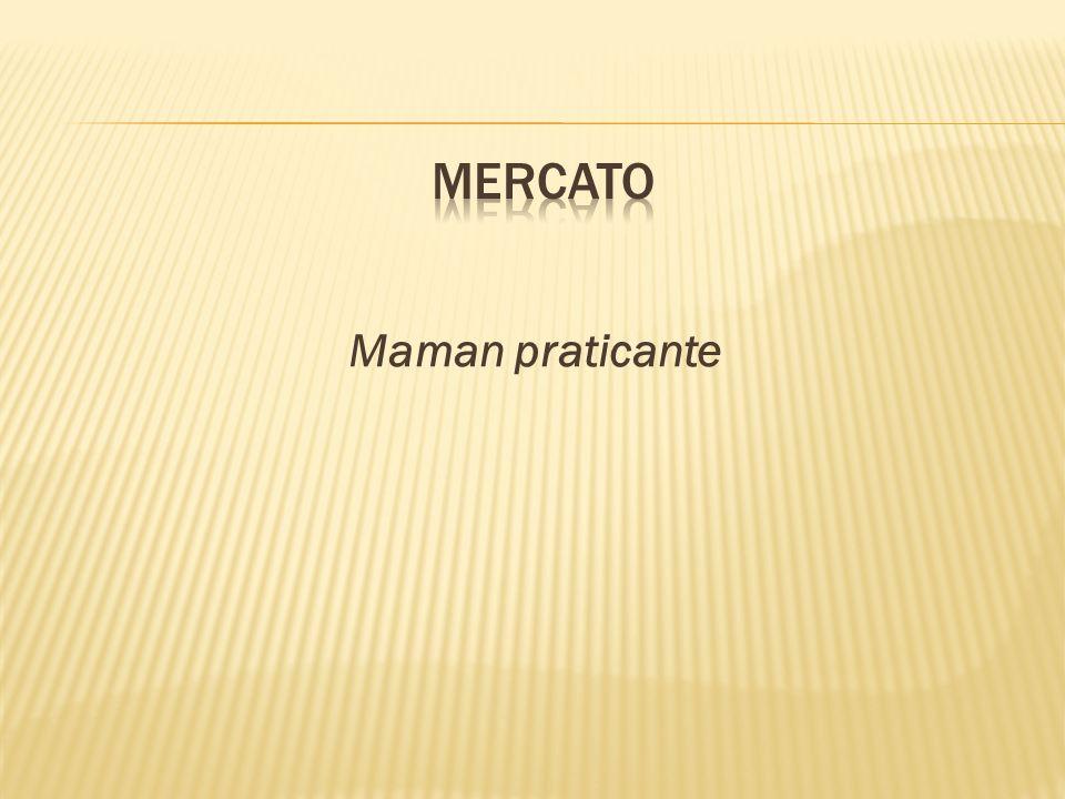 mercato Maman praticante