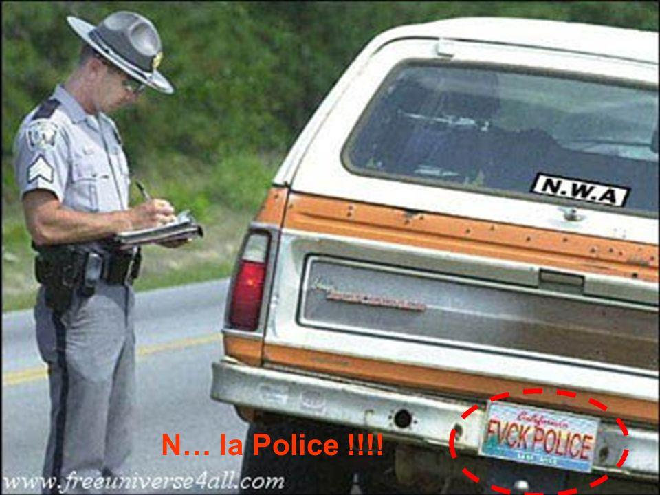 N… la Police !!!!
