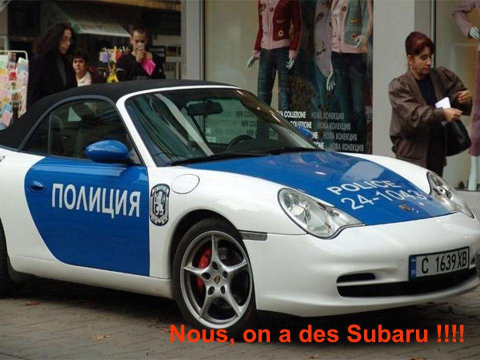 Nous, on a des Subaru !!!!