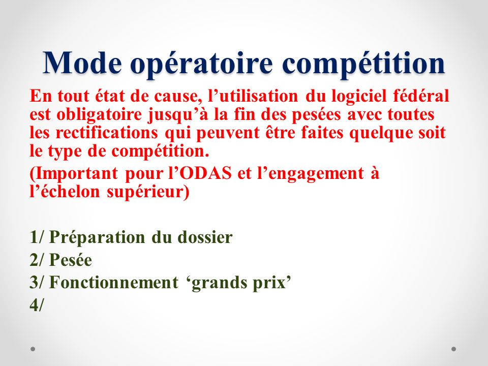 Mode opératoire compétition