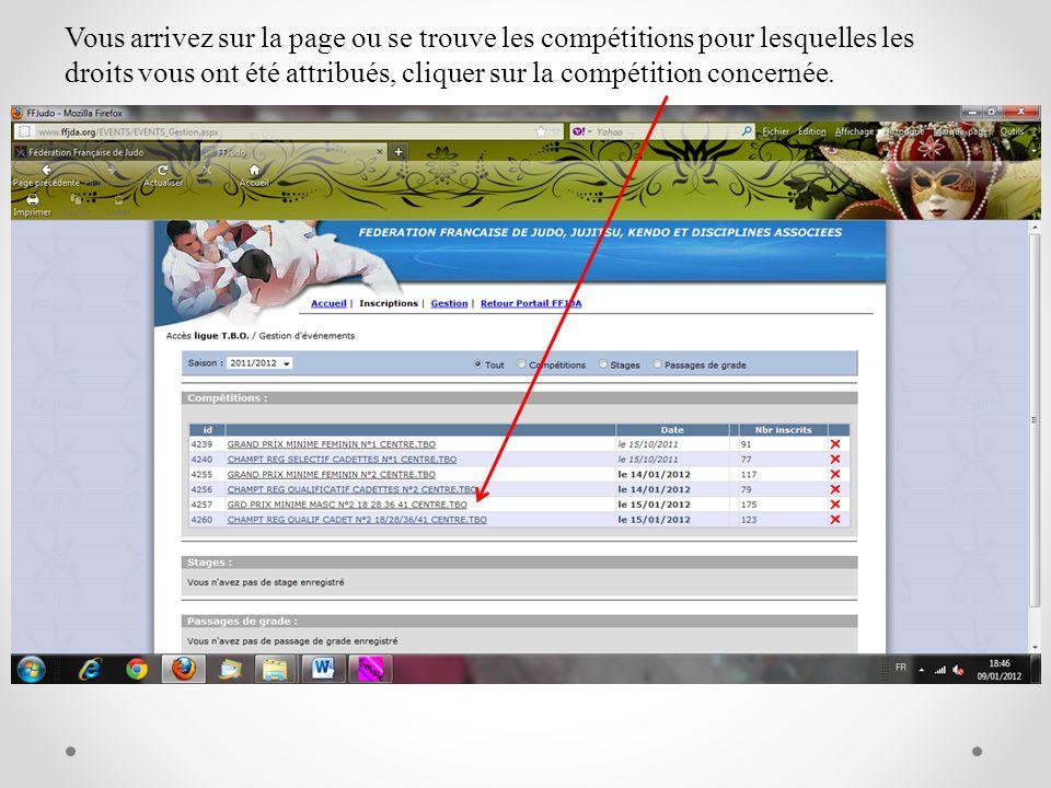 Vous arrivez sur la page ou se trouve les compétitions pour lesquelles les droits vous ont été attribués, cliquer sur la compétition concernée.