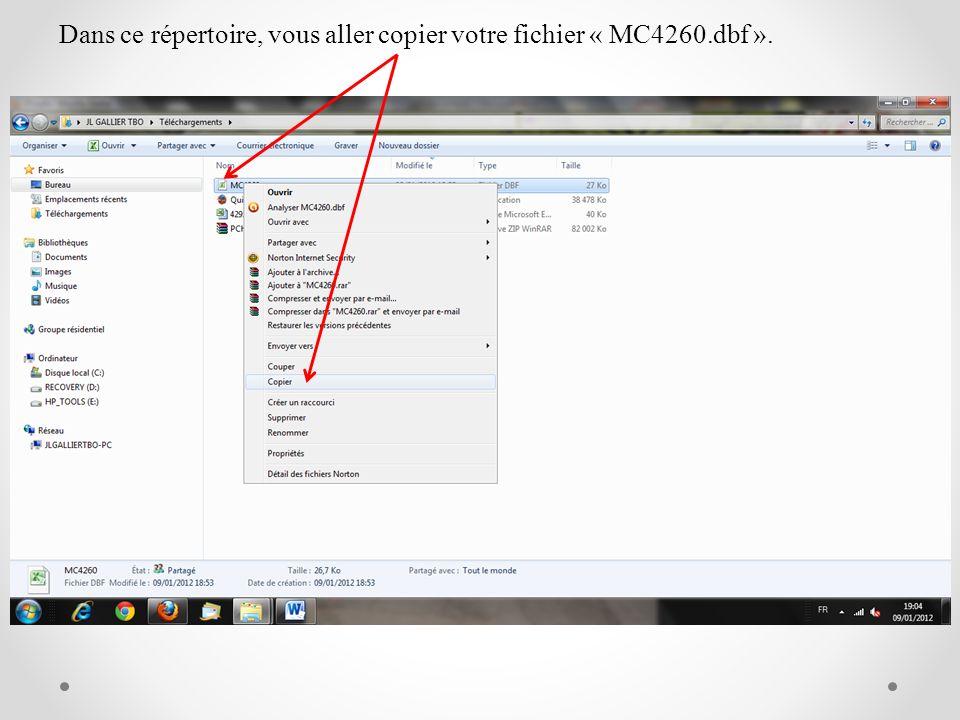 Dans ce répertoire, vous aller copier votre fichier « MC4260.dbf ».