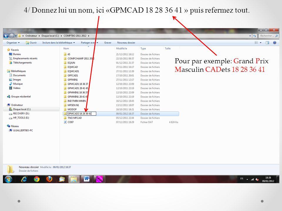 4/ Donnez lui un nom, ici «GPMCAD 18 28 36 41 » puis refermez tout.