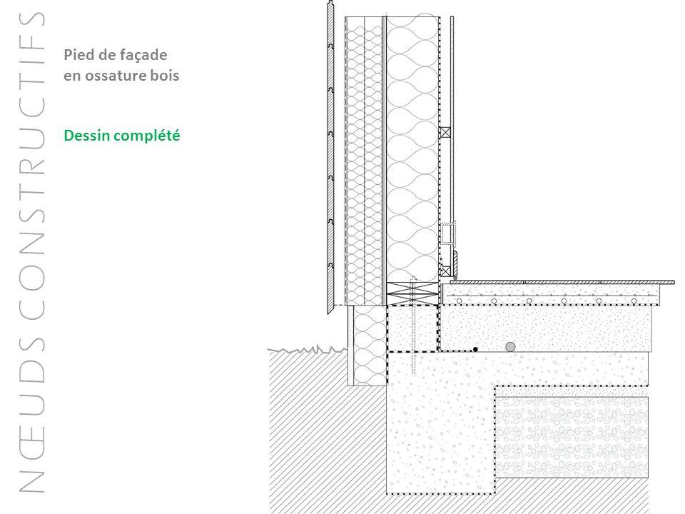 Pied de façade en ossature bois Dessin complété