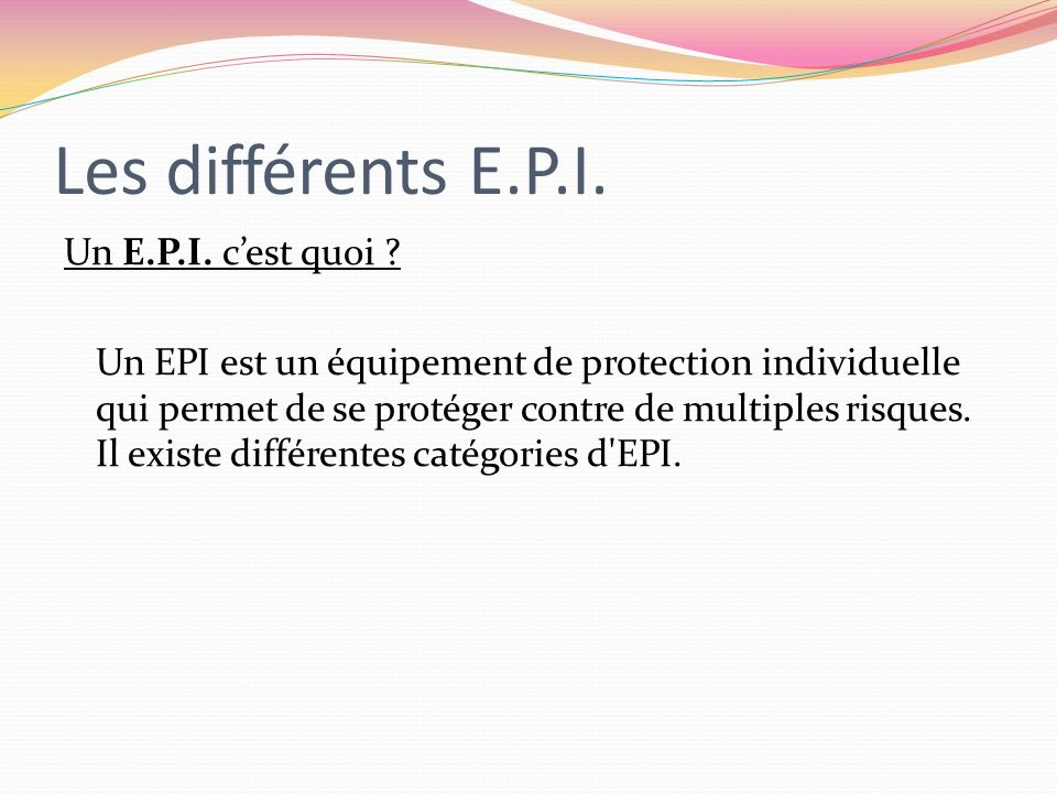 Les différents E.P.I.