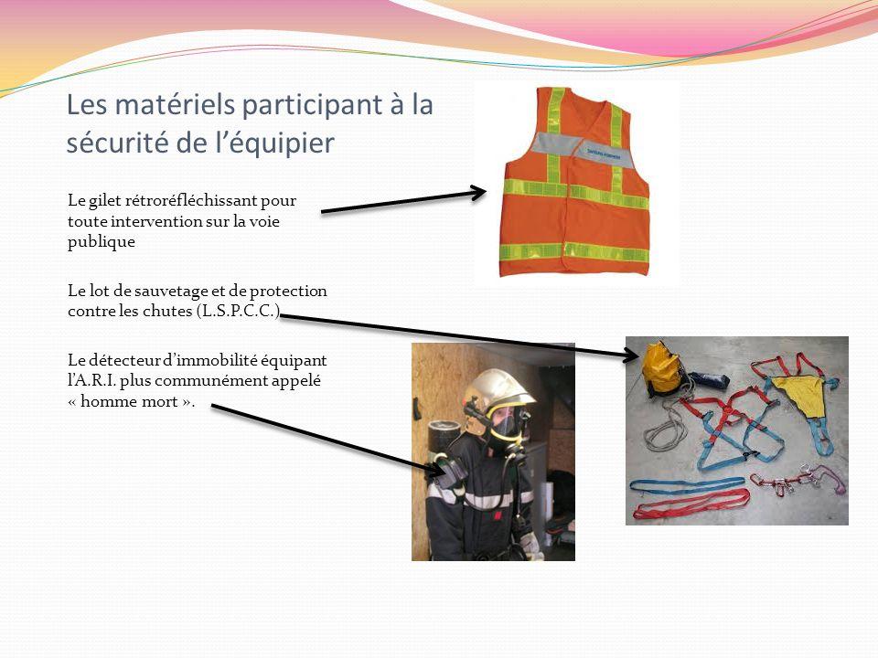 Les matériels participant à la sécurité de l'équipier