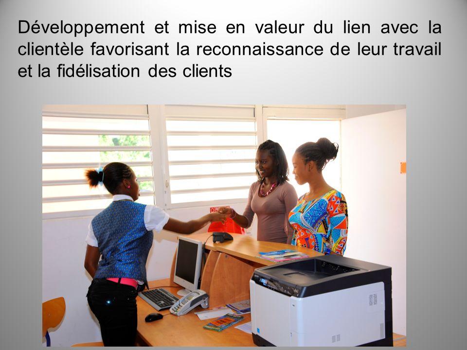 Développement et mise en valeur du lien avec la clientèle favorisant la reconnaissance de leur travail et la fidélisation des clients