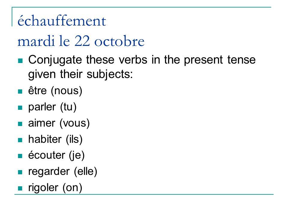 échauffement mardi le 22 octobre