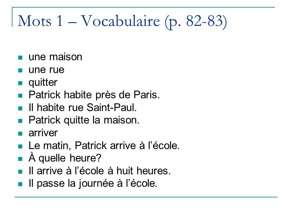 Mots 1 – Vocabulaire (p. 82-83)