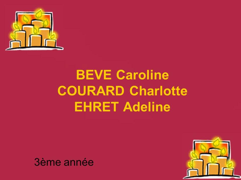 BEVE Caroline COURARD Charlotte EHRET Adeline