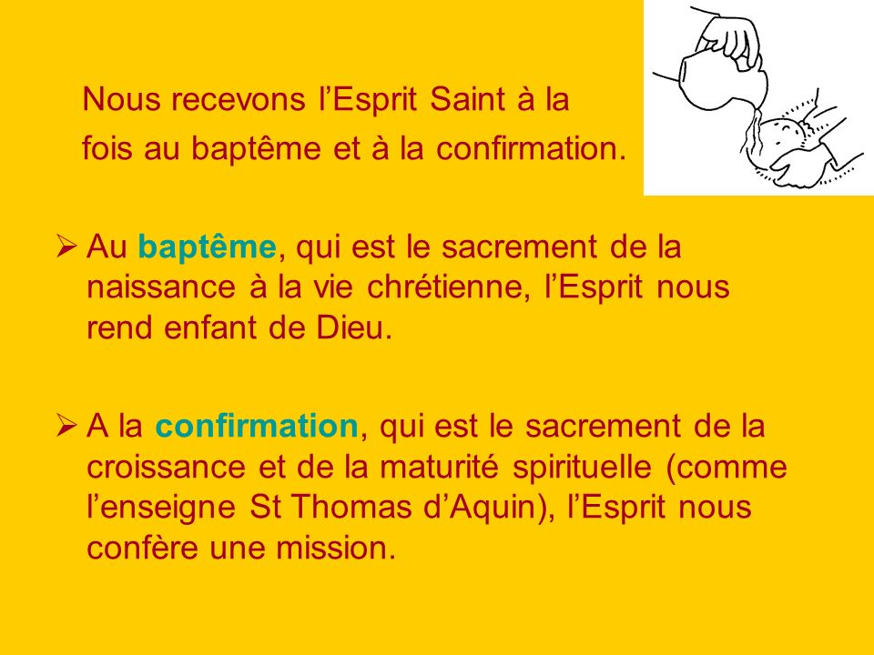 Nous recevons l'Esprit Saint à la