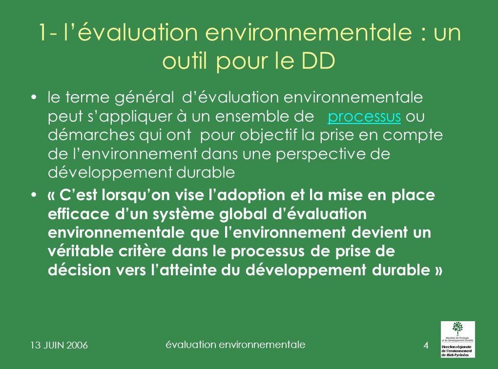 1- l'évaluation environnementale : un outil pour le DD