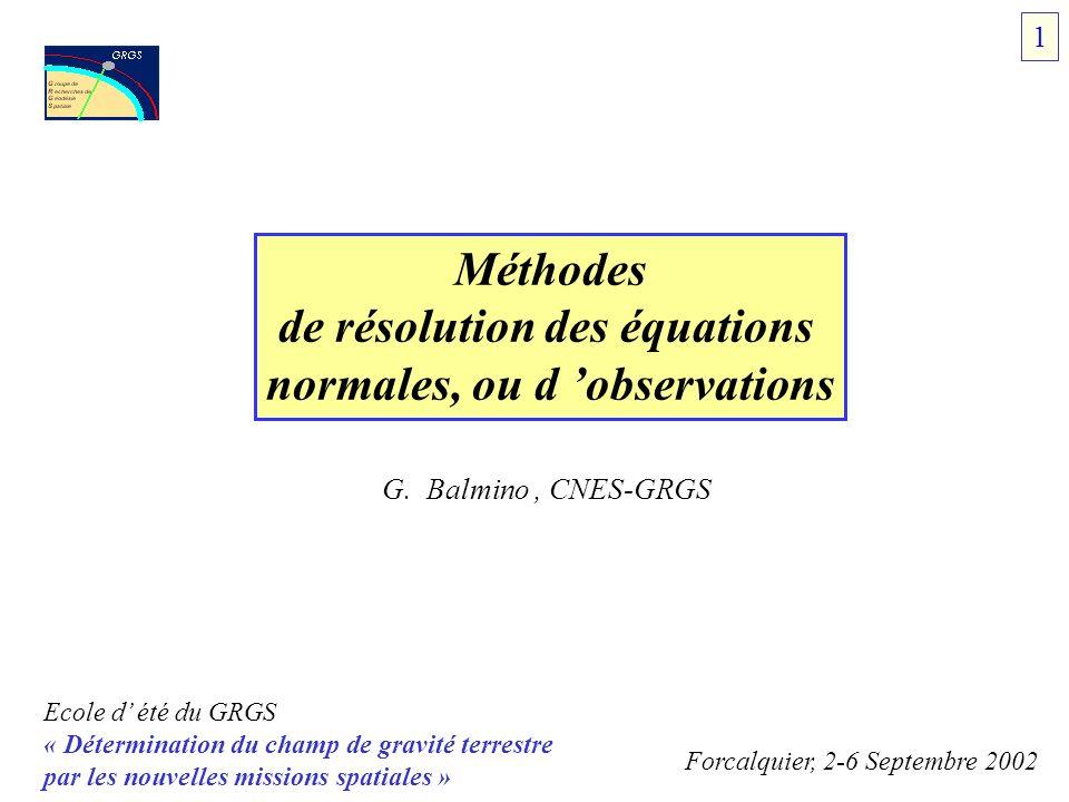de résolution des équations normales, ou d 'observations