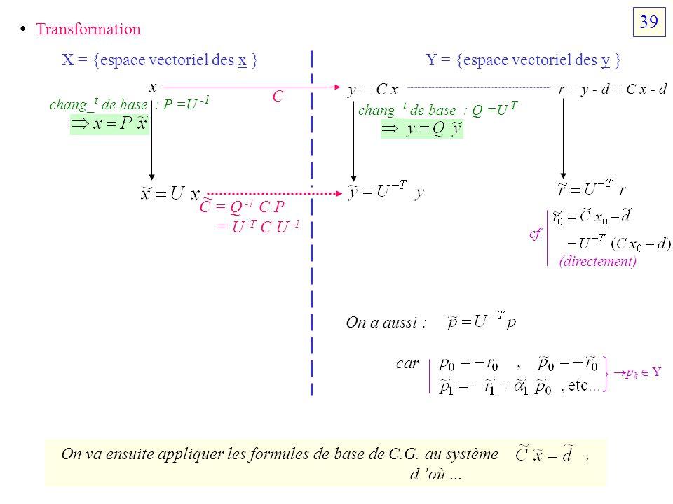39 • Transformation ~ X = {espace vectoriel des x }