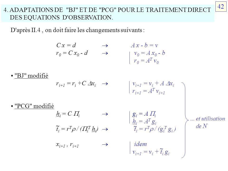 4. ADAPTATIONS DE BJ ET DE PCG POUR LE TRAITEMENT DIRECT