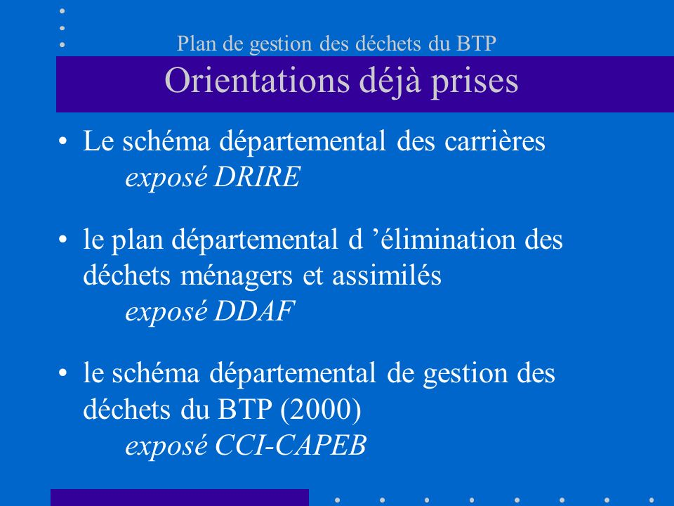 Plan de gestion des déchets du BTP Orientations déjà prises