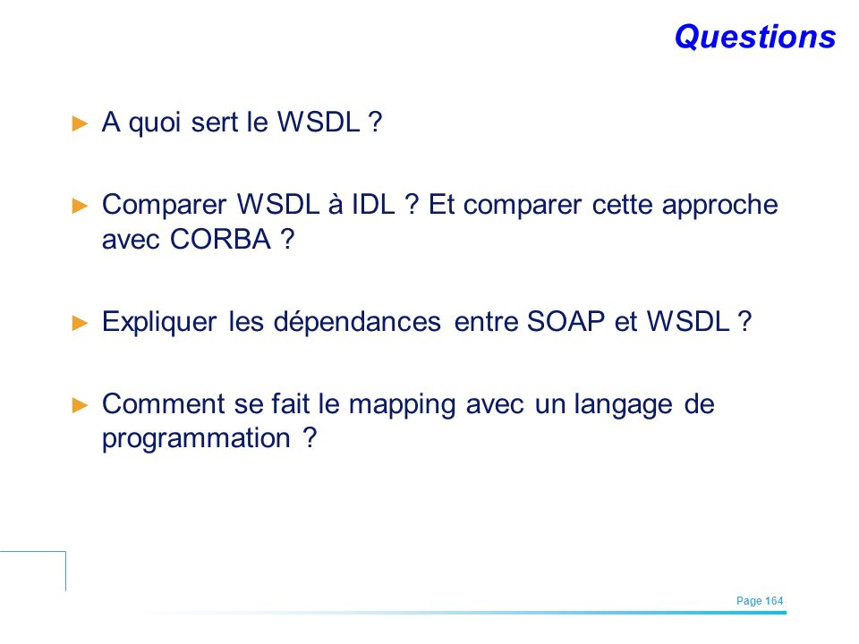 Questions A quoi sert le WSDL