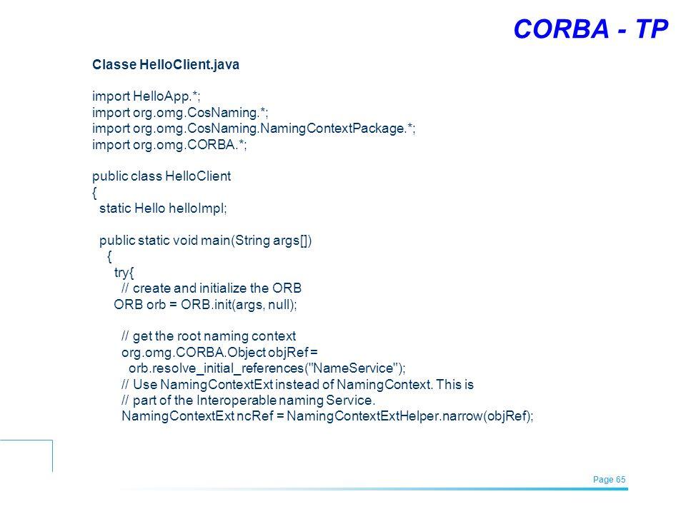 CORBA - TP Classe HelloClient.java import HelloApp.*;