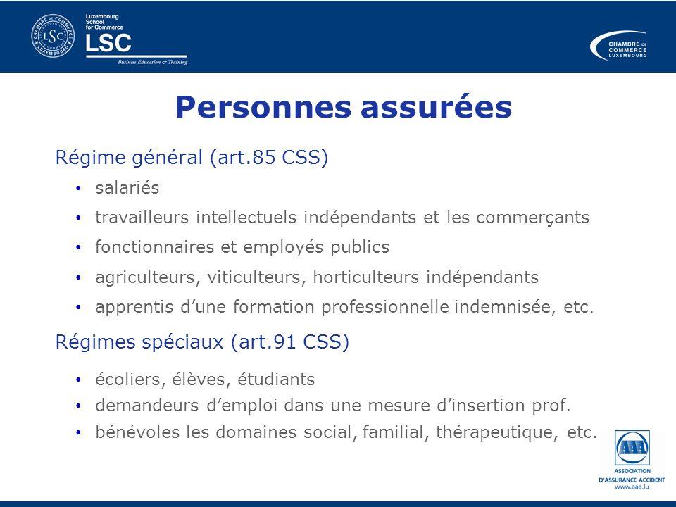Personnes assurées Régime général (art.85 CSS)