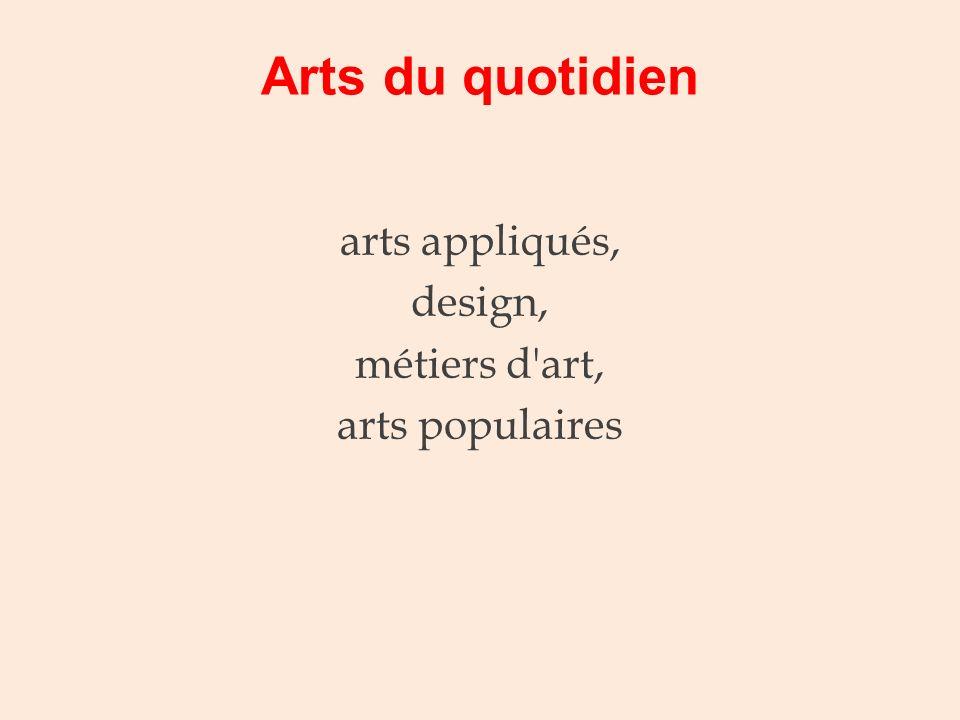 arts appliqués, design, métiers d art, arts populaires