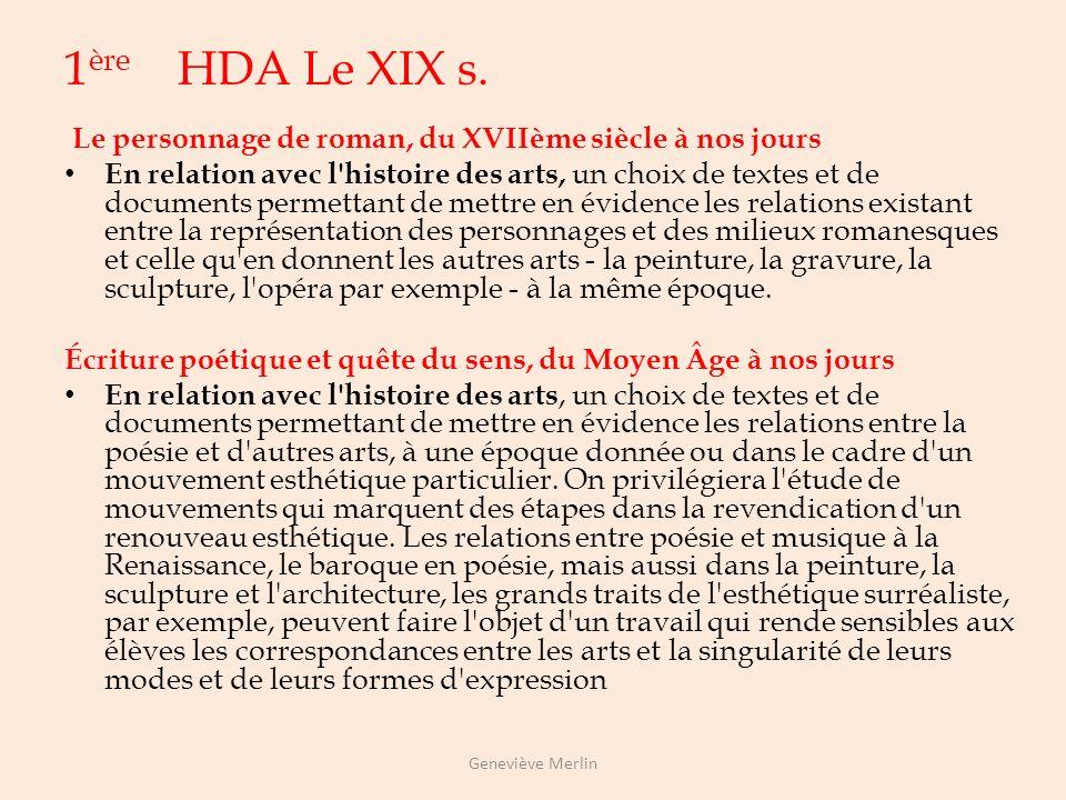 1ère HDA Le XIX s. Le personnage de roman, du XVIIème siècle à nos jours.