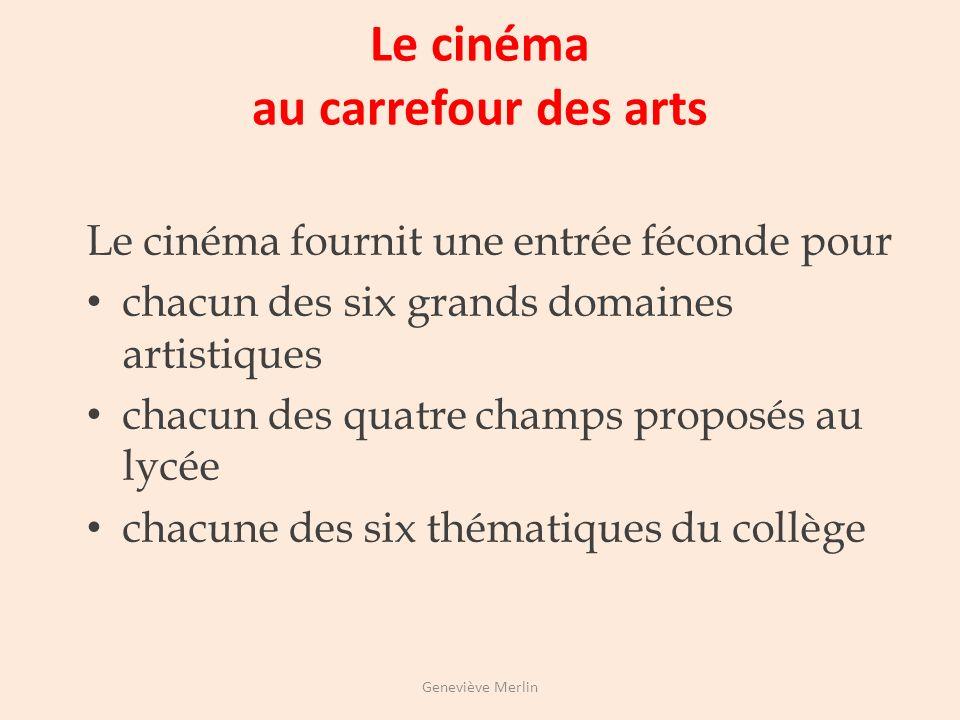 Le cinéma au carrefour des arts