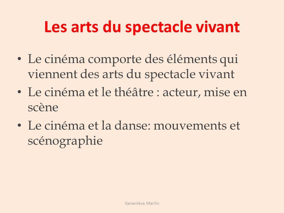 Les arts du spectacle vivant