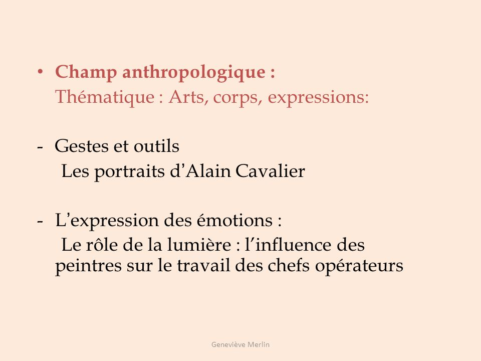 Champ anthropologique : Thématique : Arts, corps, expressions: