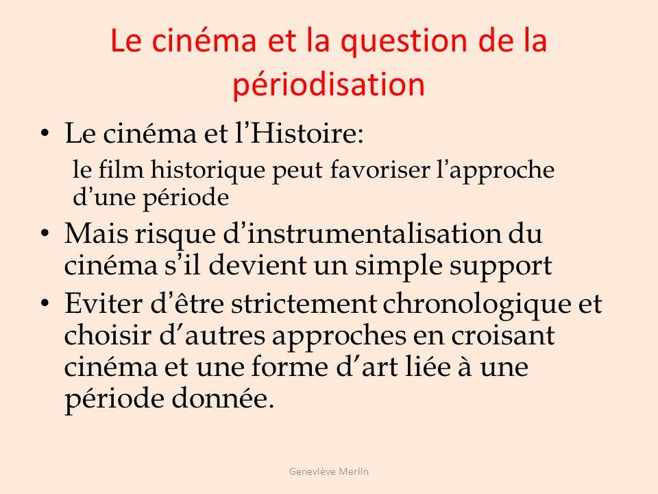 Le cinéma et la question de la périodisation