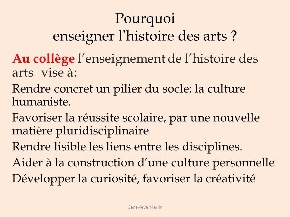 Pourquoi enseigner l'histoire des arts