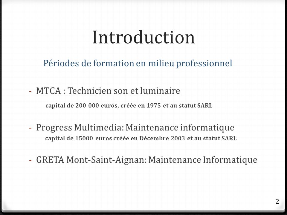 Introduction Périodes de formation en milieu professionnel