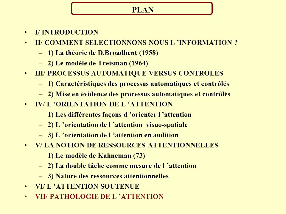 PLAN I/ INTRODUCTION II/ COMMENT SELECTIONNONS NOUS L 'INFORMATION