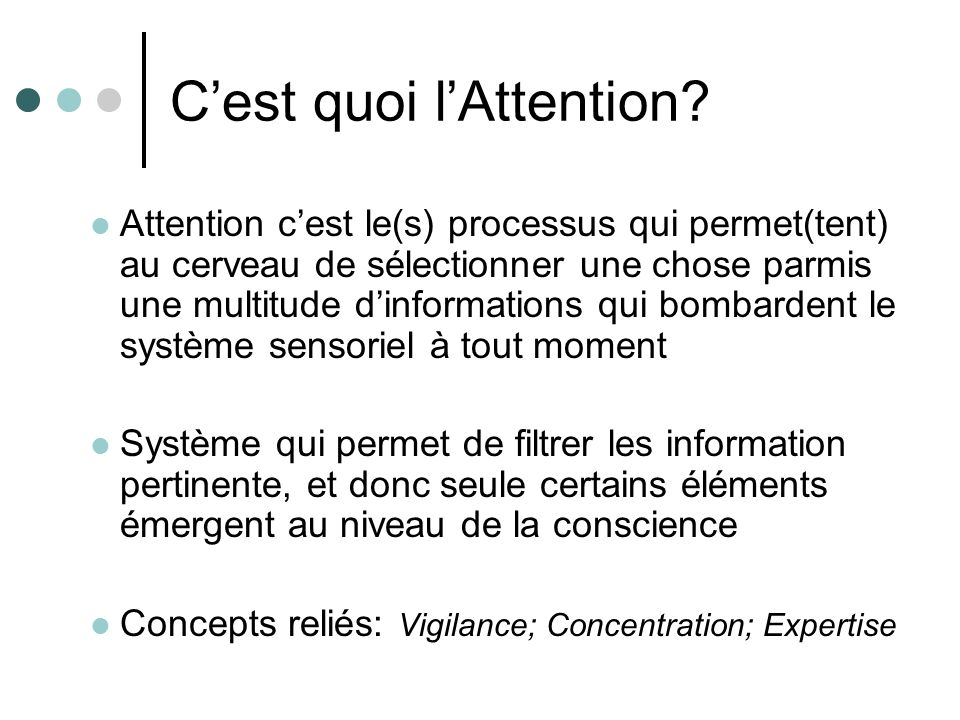 C'est quoi l'Attention