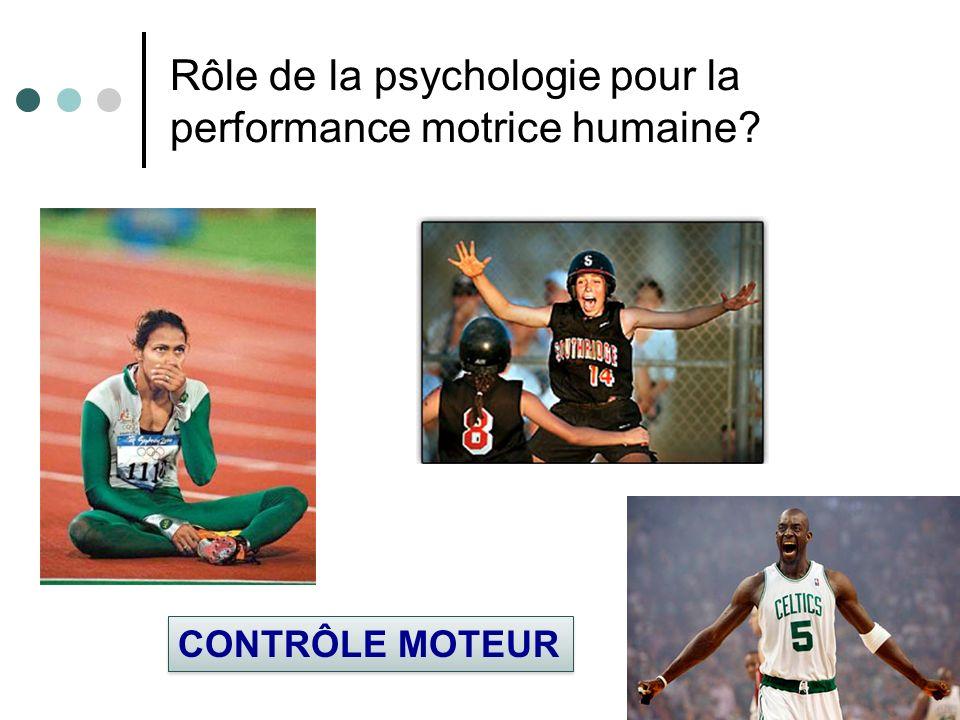 Rôle de la psychologie pour la performance motrice humaine