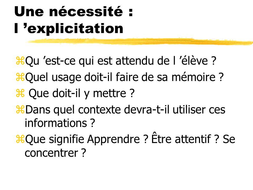 Une nécessité : l 'explicitation