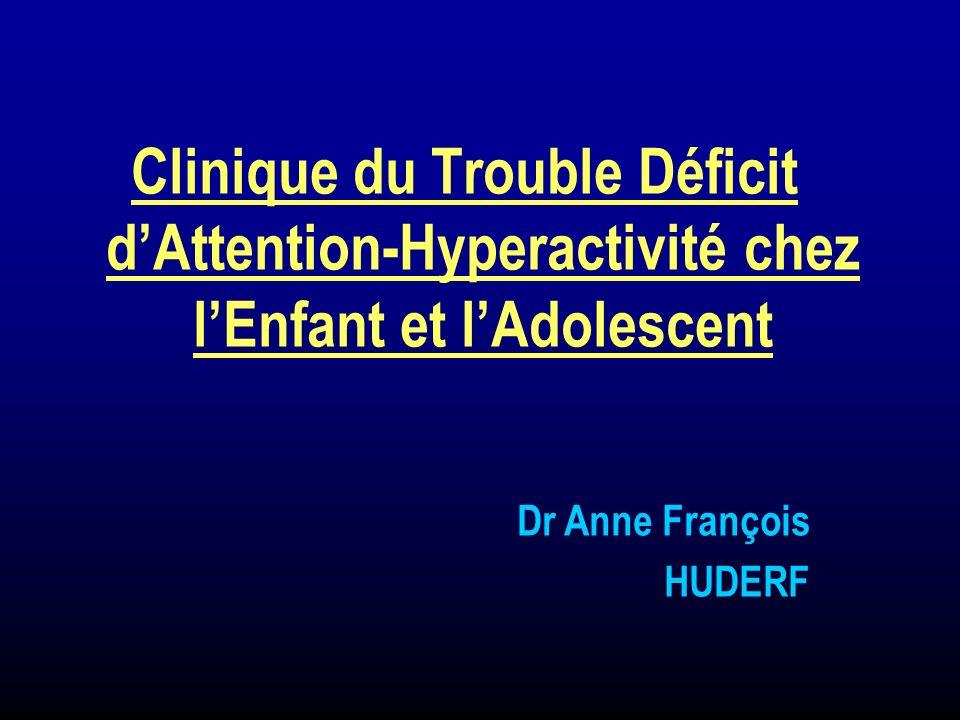 Clinique du Trouble Déficit d'Attention-Hyperactivité chez l'Enfant et l'Adolescent