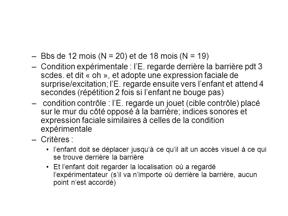 Bbs de 12 mois (N = 20) et de 18 mois (N = 19)