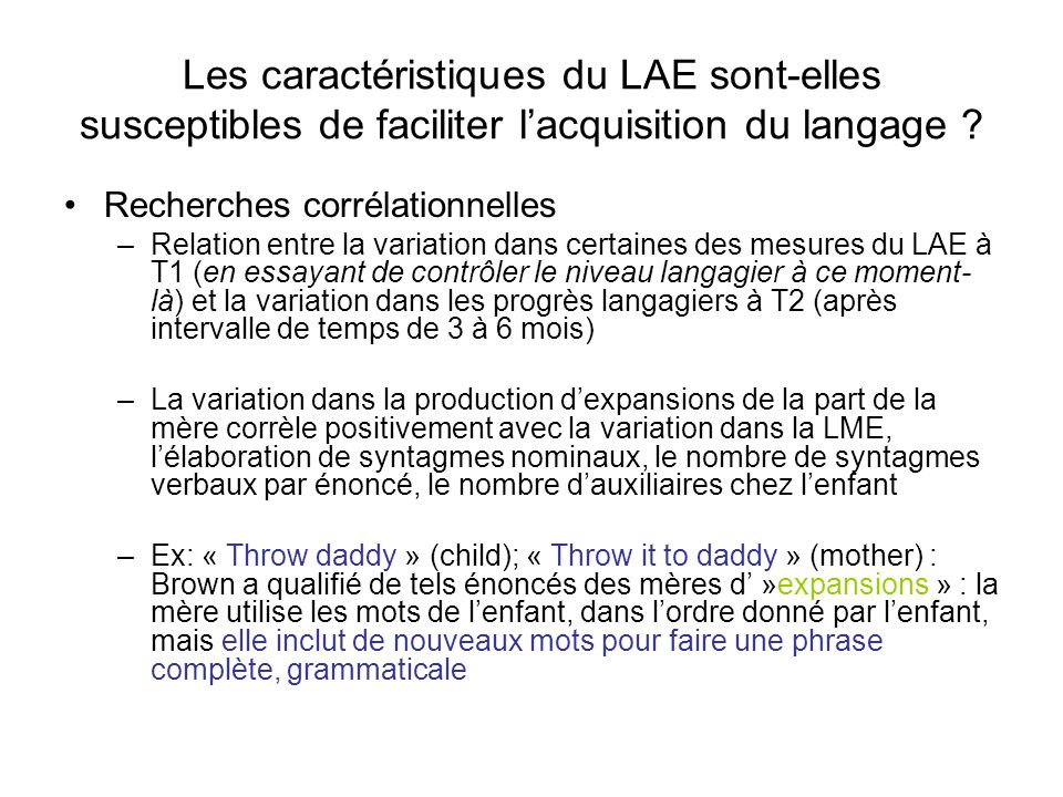 Les caractéristiques du LAE sont-elles susceptibles de faciliter l'acquisition du langage
