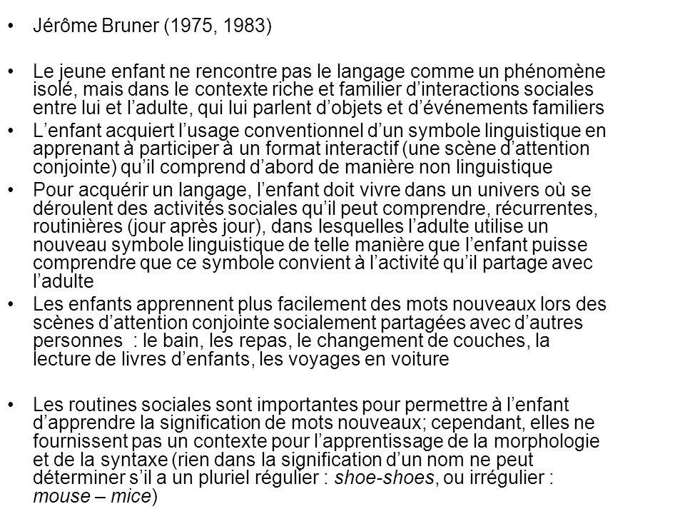 Jérôme Bruner (1975, 1983)