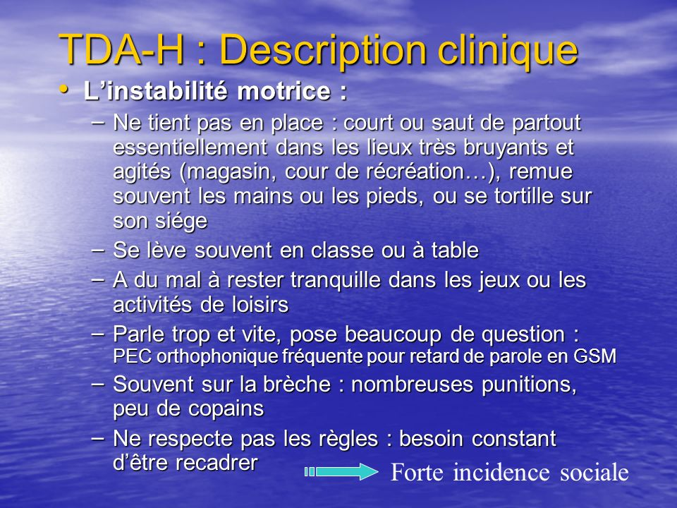 TDA-H : Description clinique