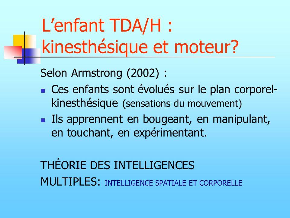 L'enfant TDA/H : kinesthésique et moteur