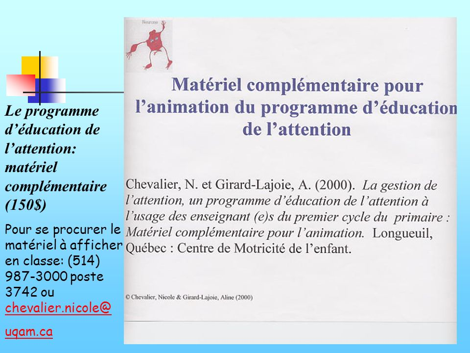 Le programme d'éducation de l'attention: matériel complémentaire (150$)